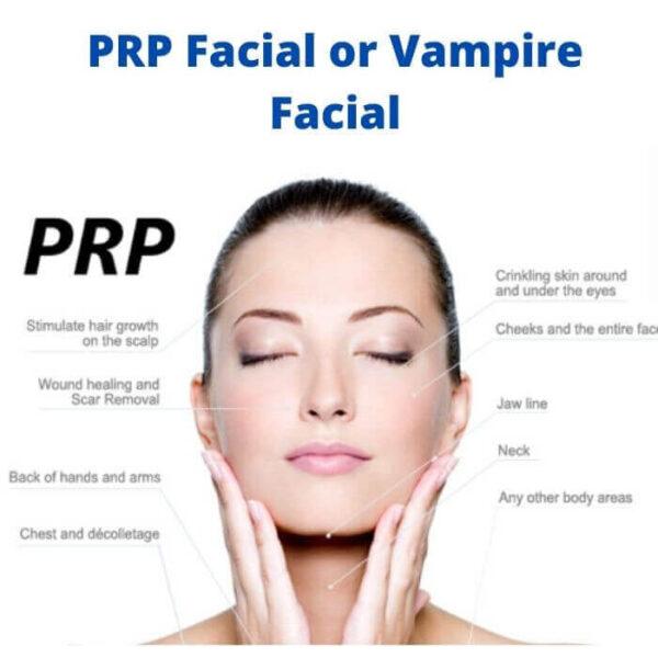 PRP Facial or Vampire Facial